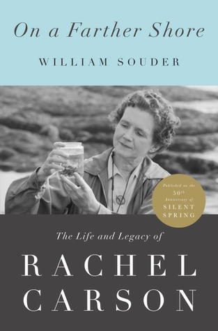 BOOK JACKET: On a Farther Shore: The Life and Legacy of Rachel Carson
